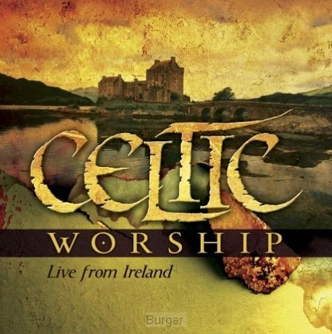 Celtic worship live from ireland
