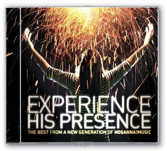 Experience his presence