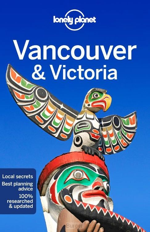 Lonely Planet Vancouver & Victoria 8e