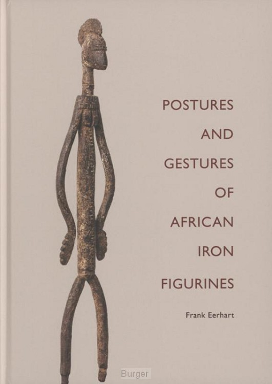 POSTURES AND GESTURES OF AFRICAN IRON FIGURINES