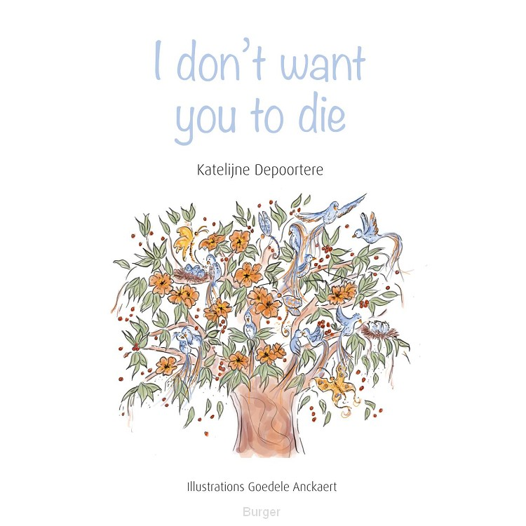 I don't want you to die